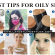 Best Oily Skin Care Tips