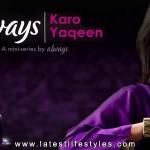Always Karo Yaqeen Episodes Download & Watch
