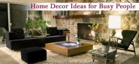 5 Home Decorating Ideas for Busy People